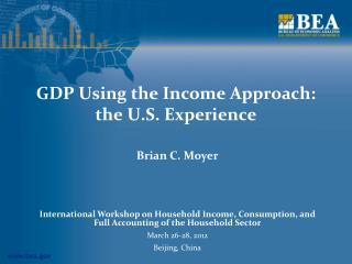 GDP Using the Income Approach:   the U.S. Experience