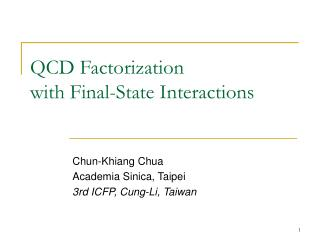QCD Factorization  with Final-State Interactions