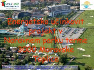 Energetsko učinkovit projekt v Naravnem parku terme 3000 Moravske Toplice
