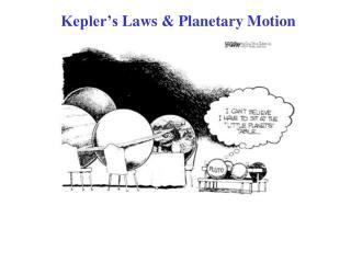 Kepler's Laws & Planetary Motion