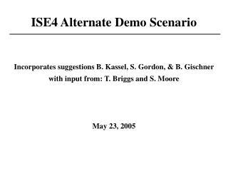 ISE4 Alternate Demo Scenario