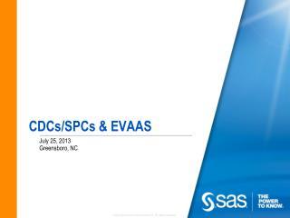 CDCs/SPCs & EVAAS