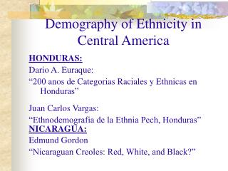 Demography of Ethnicity in Central America
