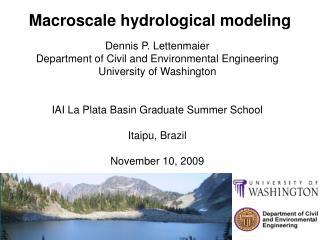Macroscale hydrological modeling