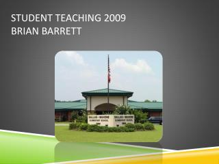 Student Teaching 2009 Brian Barrett