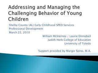 Addressing and Managing the Challenging Behavior of Young Children
