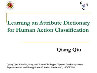 Learning an Attribute Dictionary for Human Action Classification