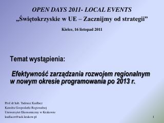 Prof.dr  hab. Tadeusz Kudłacz Katedra Gospodarki Regionalnej Uniwersytet Ekonomiczny  w Krakowie