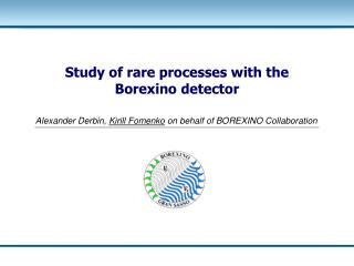 Study of rare processes with the Borexino detector