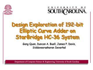 Design Exploration of 192-bit Elliptic Curve Adder on StarBridge HC-36 System