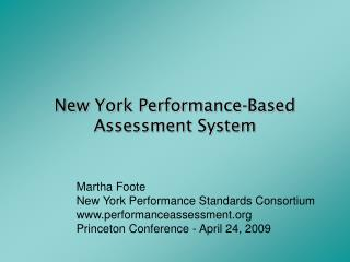 New York Performance-Based Assessment System