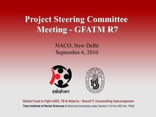 Project Steering Committee  Meeting - GFATM R7