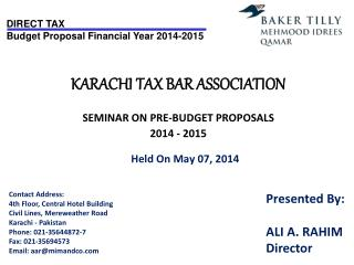 KARACHI TAX BAR ASSOCIATION SEMINAR ON PRE-BUDGET PROPOSALS 2014 - 2015 Held On May 07, 2014