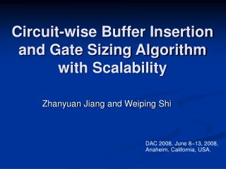 Circuit-wise Buffer Insertion and Gate Sizing Algorithm with Scalability