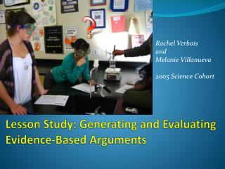 Lesson Study: Generating and Evaluating Evidence-Based Arguments