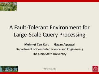 A Fault-Tolerant Environment for Large-Scale Query Processing