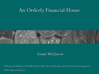 An Orderly Financial House