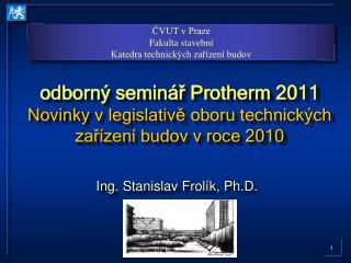 Ing. Stanislav Frolík, Ph.D.