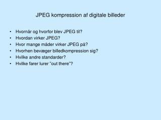 JPEG kompression af digitale billeder