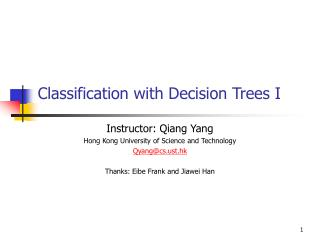 Classification with Decision Trees I