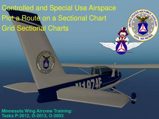 Minnesota Wing Aircrew Training:  Tasks P-2012, O-2013, O-2003