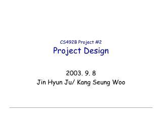 CS492B Project #2 Project Design