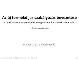 Budapest, 2011. december  13 .