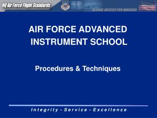AIR FORCE ADVANCED  INSTRUMENT SCHOOL