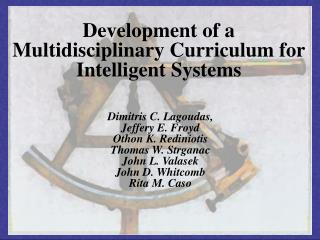Development of a Multidisciplinary Curriculum for Intelligent Systems