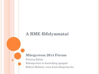 A BME főfolyamatai