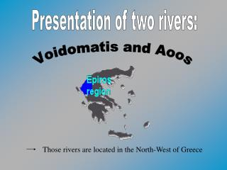Presentation of two rivers: