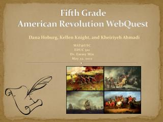Fifth Grade  American Revolution WebQuest