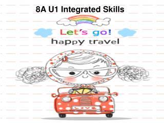 8A U1 Integrated Skills