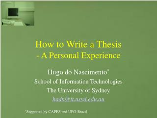 How to Write a Thesis - A Personal Experience