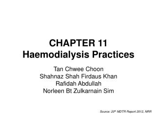 CHAPTER 11  Haemodialysis Practices