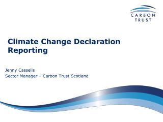 Climate Change Declaration Reporting