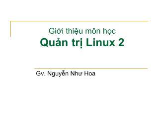 Giới thiệu môn học Quản trị Linux 2