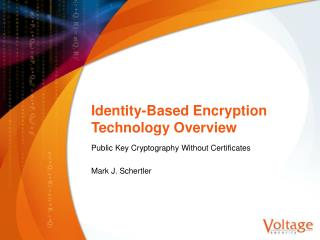 Identity-Based Encryption Technology Overview