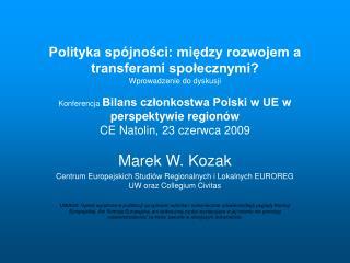 Marek W. Kozak