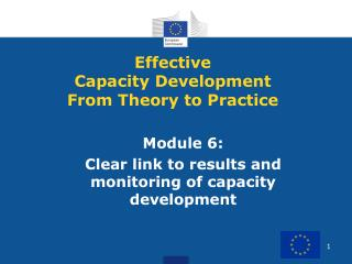Module 6:  Clear link to results and monitoring of capacity development