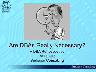 Are DBAs Really Necessary?
