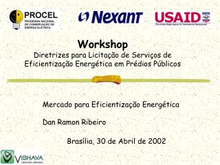 Workshop Diretrizes para Licitação de Serviços de Eficientização Energética em Prédios Públicos
