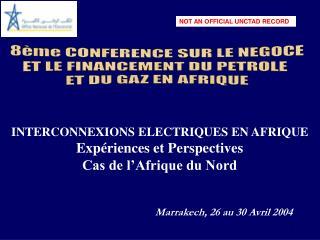 8ème CONFERENCE SUR LE NEGOCE ET LE FINANCEMENT DU PETROLE  ET DU GAZ EN AFRIQUE
