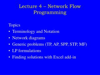 Lecture 4   Network Flow Programming