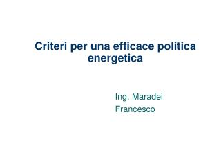 Criteri per una efficace politica energetica