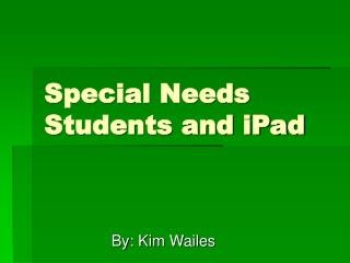 Special Needs Students and iPad