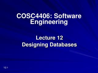 Lecture 12 Designing Databases