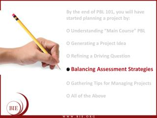 By the end of PBL 101, you will have started planning a project by: