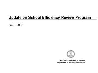 Update on School Efficiency Review Program