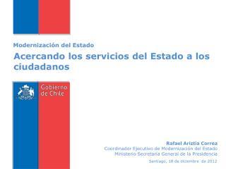 Acercando los servicios del Estado a los ciudadanos
